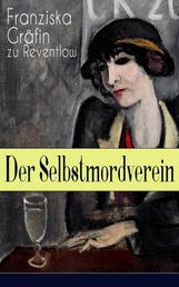 Der Selbstmordverein - Historischer Roman - Die Zeit der Belle Époque
