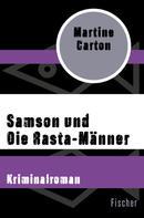 Martine Carton: Samson und Die Rasta-Männer