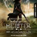 Rebecca Roanhorse: Meister der Heuschrecken - Das erwachte Land, Teil 2 (Ungekürzt)