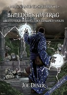 Joe Dever: Magnamund Spielbuch - Banedons Auftrag: Abenteuer in der Welt des Einsamen Wolfs