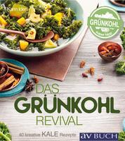 Das Grünkohl-Revival - 40 kreative Rezepte