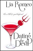 Lia Romeo: Dating the Devil ★★★★