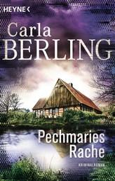 Pechmaries Rache - Kriminalroman