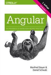 Angular - Das Praxisbuch zu Grundlagen und Best Practices, ab Version 4