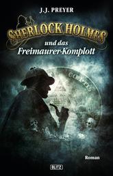 Sherlock Holmes - Neue Fälle 13: Sherlock Holmes und das Freimaurerkomplott