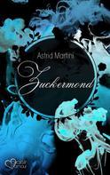 Astrid Martini: Zuckermond ★★★★