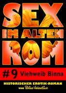 Rhino Valentino: Sex im alten Rom 9 - Viehweib Binna ★★★★