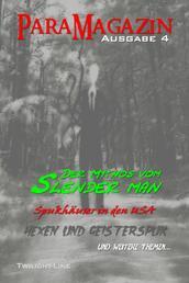Slenderman, moderne Hexen und Spukhäuser
