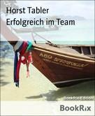 Horst Tabler: Erfolgreich im Team