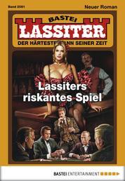 Lassiter - Folge 2081 - Lassiters riskantes Spiel