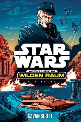 Star Wars: Abenteuer im Wilden Raum - Die Falle