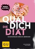Nico Stanitzok: Quäl dich – Die Diät