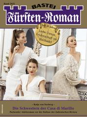 Fürsten-Roman 2631 - Die Schwestern der Casa di Marillo