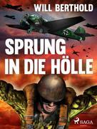 Will Berthold: Sprung in die Hölle ★★★★