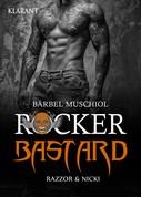 Bärbel Muschiol: Rocker Bastard. Razzor und Nicki ★★★★★