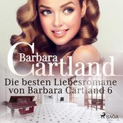 Die besten Liebesromane von Barbara Cartland 6
