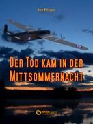Jan Flieger: Der Tod kam in der Mittsommernacht ★★★