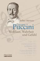 Volker Mertens: Giacomo Puccini