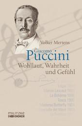 Giacomo Puccini - Wohllaut, Wahrheit und Gefühl