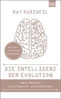 Ray Kurzweil: Die Intelligenz der Evolution ★★★★