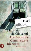 Maurizio de Giovanni: Die Gabe des Commissario Ricciardi ★★★★