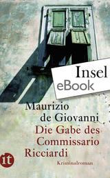 Die Gabe des Commissario Ricciardi - Kriminalroman