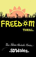 SDWales: Freedom Thrill
