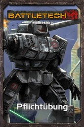 BattleTech Legenden 29 - Pflichtübung