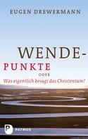 Eugen Drewermann: Wendepunkte ★★★★