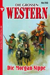 Die großen Western 110 - Die Morgan-Sippe