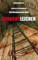 Andreas Schnurbusch: Schachtleichen ★★★★