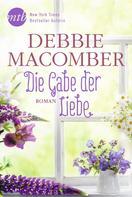 Debbie Macomber: Die Gabe der Liebe ★★★★