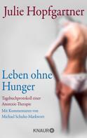 Julie Hopfgartner: Leben ohne Hunger ★★★