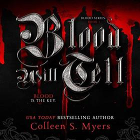 Blood Will Tell - The Blood is the Key - The Blood series, Book 1 (Unadbridged)