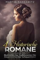 Martin Barkawitz: 4 Historische Romane ★★★★★