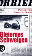 Patrick Fogli: Bleiernes Schweigen ★★★