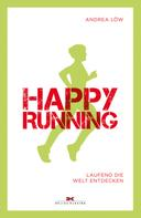 Andrea Löw: Happy Running ★★★★★
