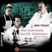 Das Geheimnis des Dr. Alzheimer - Roman