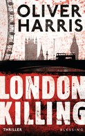 Oliver Harris: London Killing ★★★★