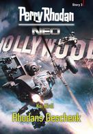 Kai Hirdt: Perry Rhodan Neo Story 3: Rhodans Geschenk ★★★★★