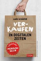 Lars Schäfer: Verkaufen in digitalen Zeiten ★★★