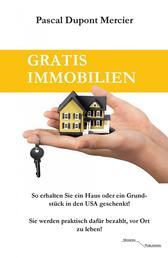 Gratis Immobilien - So erhalten Sie ein Haus oder ein Grundstück in den USA geschenkt! Sie werden praktisch dafür bezahlt, vor Ort zu leben!