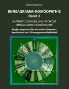 Detlef Rathmer: Enneagramm-Homöopathie Band 2