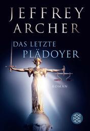 Das letzte Plädoyer - Roman