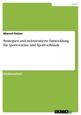 Strategien und zielorientierte Entwicklung für Sportvereine und Sportverbände