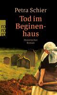 Petra Schier: Tod im Beginenhaus ★★★★