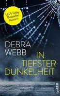 Debra Webb: In tiefster Dunkelheit ★★★★