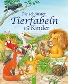 Karla S. Sommer: Die schönsten Tierfabeln für Kinder ★★★★