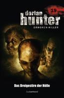 Ernst Vlcek: Dorian Hunter 19 - Das Dreigestirn der Hölle