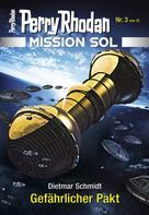 Dietmar Schmidt: Mission SOL 3: Gefährlicher Pakt ★★★★